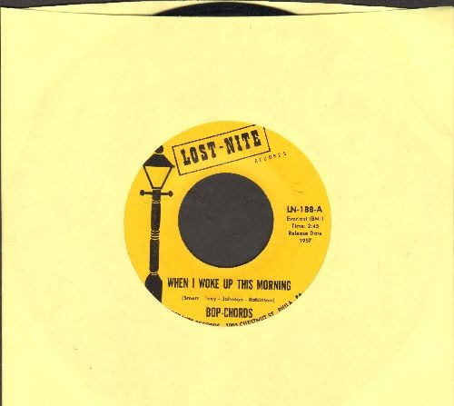 Bop-Chords - When I Woke Up This Morning/I really Love Her So (double-hit re-issue) - EX8/ - 45 rpm Records