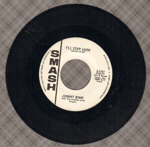 Bond, Johnny - I'll Step Aside/Mister Sun (Take Your Time Going Down) (DJ advance pressing) - EX8/ - 45 rpm Records