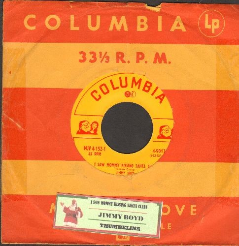 Boyd, Jimmy - I Saw Mommy Kissing Santa Claus/Thumbelina (with juke box label and vintage Columbia company sleeve) - NM9/ - 45 rpm Records