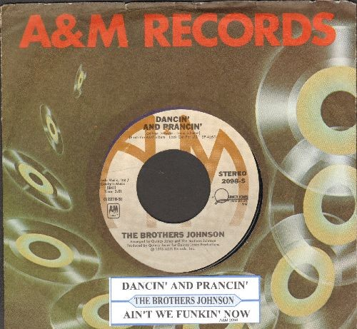 Brothers Johnson - Dancin' And Prancin'/Ain't We Funkin' Now (with juke box label and company sleeve) - NM9/ - 45 rpm Records