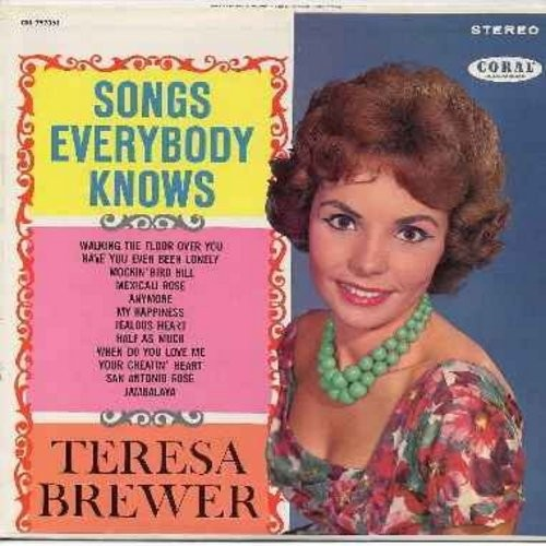 Brewer, Teresa - Songs Everybody Knows: My Happiness, Half As Much, Have You Ever Been Lonely, Mockin' Bird Hill, Jambalaya, Your Cheatin' Heart (viny STEREO LP record, burgundy label first issue, NICE condition!) - NM9/NM9 - LP Records
