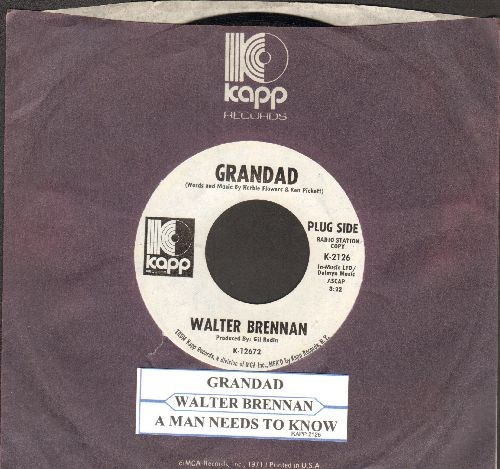 Brennan, Walter - Grandad/A Man Needs To Know (DJ advance pressing with Kapp company sleeve and juke box label) - NM9/ - 45 rpm Records
