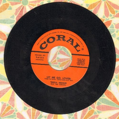 Brewer, Teresa - Let Me Go, Lover!/The Moon Is On Fire - EX8/ - 45 rpm Records