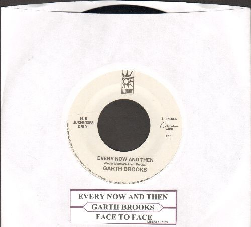 Brooks, Garth - Every Now And Then/Face To Face (with juke box label) - EX8/ - 45 rpm Records