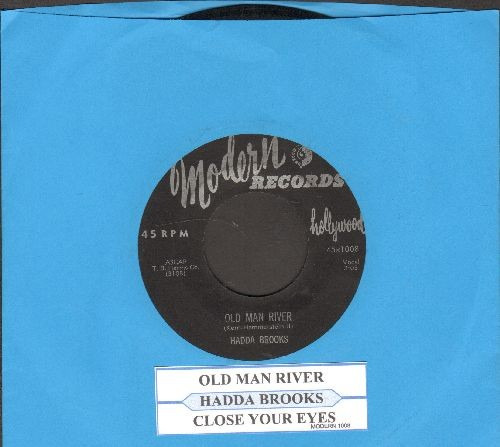 Brooks, Hadda - Old Man River/Close Your Eyes (with juke box label) - EX8/ - 45 rpm Records