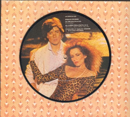 Browne, Duncan - The Wild Places/Camino Real (parts 2 & 3) (7 inch Picture Disc, British Pressing with small spindle hole) - NM9/ - 45 rpm Records