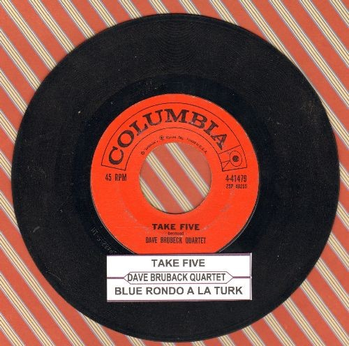 Brubeck, Dave Quartet - Take Five/Blue Rondo A La Turk (with juke box label) - VG7/ - 45 rpm Records