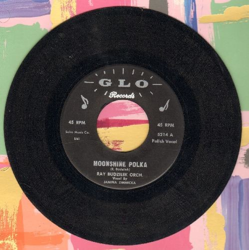 Budzilek, Ray Orchestra, vocal by Janina Zimmicka - Moonshine Polka/I'm A Doctor Polka - EX8/ - 45 rpm Records