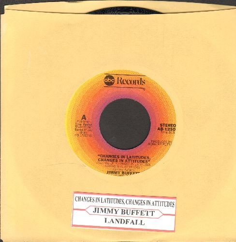 Buffett, Jimmy - Changes Of Latitudes, Changes In Attitudes/Landfall (with juke box label) - NM9/ - 45 rpm Records