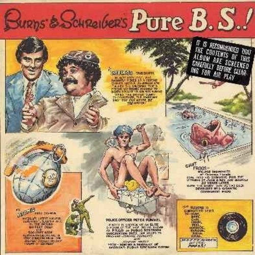 Burns & Schreiber - Pure B.S.! - More Hilarious Comedy best suitable for un-mixed company! (Vinyl STEREO LP record) - NM9/EX8 - LP Records