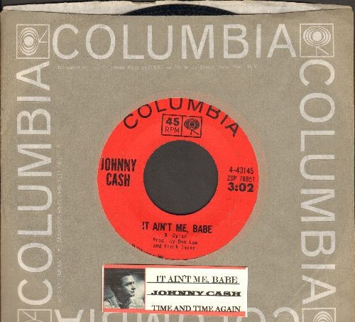 Cash, Johnny - It Ain't Me, Babe/Time And Time Again (with Columbia company sleeve and juke box label) - EX8/ - 45 rpm Records