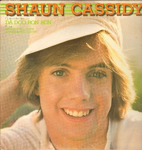 Cassidy, Shaun - Shaum Cassidy: Da Doo Ron Ron, That's Rock 'N' Roll, Be My Baby, Take Good Care Of My Baby (Vinyl STEREO LP record) - VG7/VG7 - LP Records