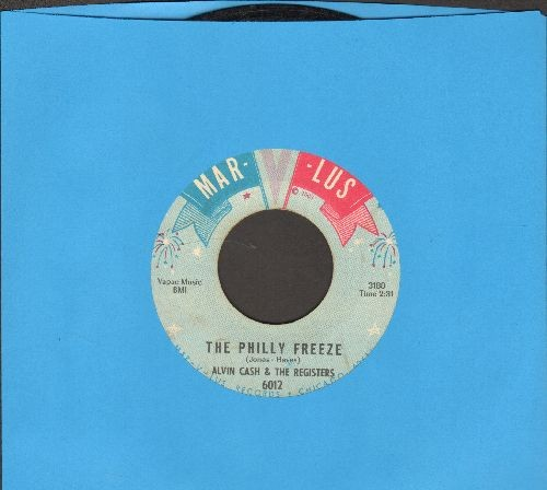 Cash, Alvin featuring The Registers - The Philly Freeze/No Deposit - No Return - VG7/ - 45 rpm Records