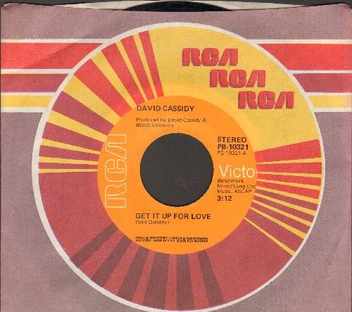 Cassidy, David - Get It Up For Love/Love In Bloom (with RCA company sleeve) - NM9/ - 45 rpm Records