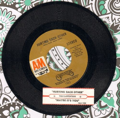 Carpenters - Hurting Each Other/Maybe It's You (with juke box label) - NM9/ - 45 rpm Records