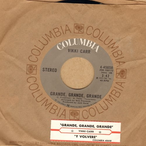 Carr, Vikki - Grande, Grande, Grande/Y Volvere (US Pressing, sung in Spanish, with Columbia company sleeve and juke box label) - NM9/ - 45 rpm Records
