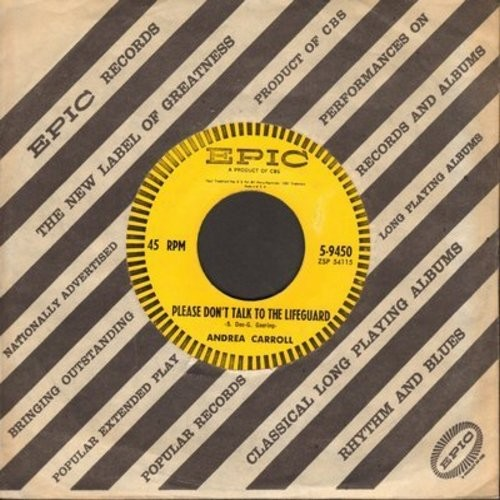 Carroll, Andrea - Please Don't Talk To The Lifeguard/Room Of Memories (with vintage Epic company sleeve) - VG7/ - 45 rpm Records