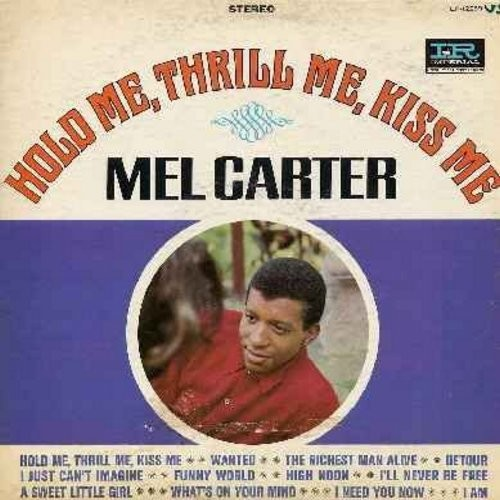 Carter, Mel - Hold Me, Thrill Me, Kiss Me: Wanred, High Noon, I'll Never Be Free, A Sweet Little Girl, Detour (Vinyl STEREO LP record) - VG7/VG7 - LP Records