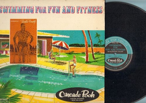 Crabbe, Buster - Swimming For Fun And Fitness - Narrated by Buster Crabbe. Includes BONUS Booklet from Cascade Pools (Vinyl LP record, gate-fold cover, Special Products Pressing) - VG7/EX8 - LP Records