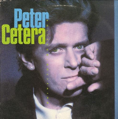 Cetera, Peter - Solitude/Solitaire: Big Mistake, Daddy's Girl, The Next Time I Fall, Only Love Knows Why, Glory Of Love (Vinyl STEREO LP record, RCA Music Service Pressing) - NM9/VG7 - LP Records