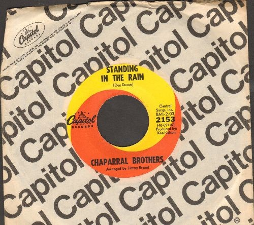 Chaparrell Brothers - Standing In The Rain/Just One More Time (with vintage Capitol company sleeve) - NM9/ - 45 rpm Records