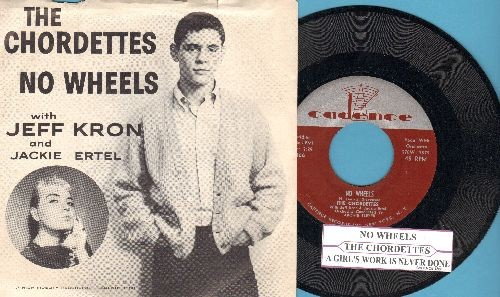 Chordettes (with Jeff Kron and Jackie Ertel) - No Wheels/A Girl's Work Is Never Done (with RARE picture sleeve with juke box label) - M10/EX8 - 45 rpm Records