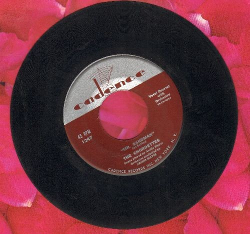 Chordettes - Mr. Sandman/I Don't Wanna See You Cryin' - VG7/ - 45 rpm Records