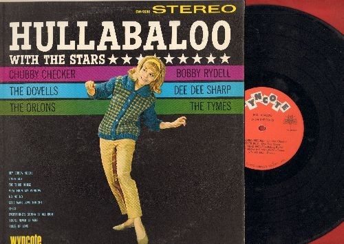 Checker, Chubby, Orlons, Dovells, Dee Dee Sharp, Bobby Rydell, Tymes - Hullabaloo With The Stars: Lover Boy, The Third House, Cheat, No No No, Rules Of Love (Vinyl STEREO LP record) - NM9/NM9 - LP Records