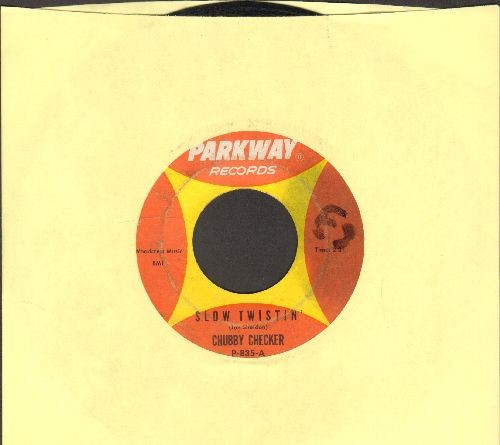 Checker, Chubby - Slow Twistin'/La Paloma Twist (duet with then undiscovered Dee Dee Sharp)  - VG6/ - 45 rpm Records