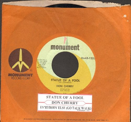 Cherry, Don - Statue Of A Fool/Everybody Else (Go Take A Walk) (with juke box label and Monument company sleeve) - NM9/ - 45 rpm Records