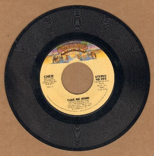 Cher - Take Me Home/My Song (Too Far Gone)  - VG7/ - 45 rpm Records