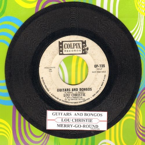 Christie, Lou - Guitars And Bongos/Merry-Go-Round (with juke box label) - VG7/ - 45 rpm Records