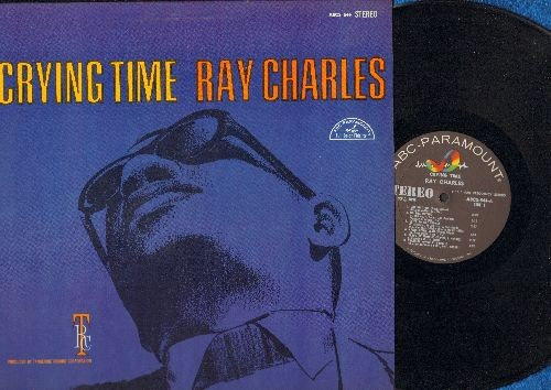 Charles, Ray - Crying Time: Let's Get Stoned, You're Just About To Lose Your Clown, You've Got A Problem, Tears (Vinyl STEREO LP record) - VG7/EX8 - LP Records