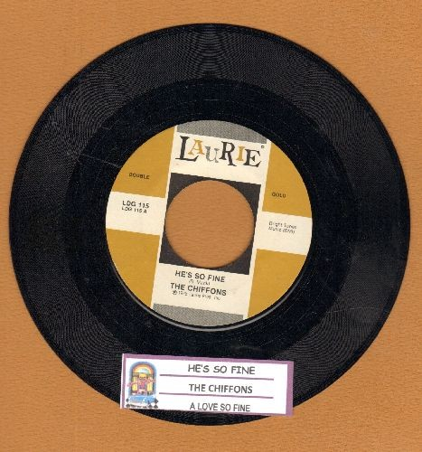 Chiffons - He's So Fine/A Love So Fine (authentic-looking double-hit re-issue with juke box label) - NM9/ - 45 rpm Records