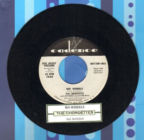 Chordettes (with Jeff Kron and Jackie Ertel) - No Wheels (RARE double-A-sided DJ advance pressing with Cadence company sleeve) - NM9/ - 45 rpm Records