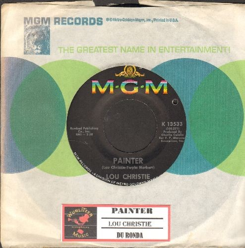 Christie, Lou - Painter/Du Ronda (with juke box label and MGM company sleeve) - NM9/ - 45 rpm Records