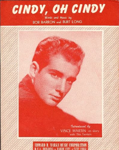 Martin, Vince - Cindy, Oh Cindy - SHEET MUSIC for the love ballad made popular by Vince Martin. NICE Cover Portrait! (This is SHEET MUSIC, not any other kind of media!) - EX8/ - Sheet Music