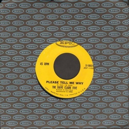 Clark, Dave Five - Please Tell Me Why/Your One And Only Love  - EX8/ - 45 rpm Records