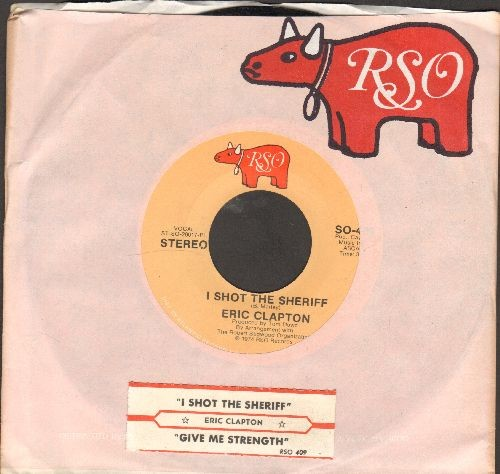 Clapton, Eric - I Shot The Sheriff/Give Me Strength (with RSO company sleeve and juke box label) - EX8/ - 45 rpm Records