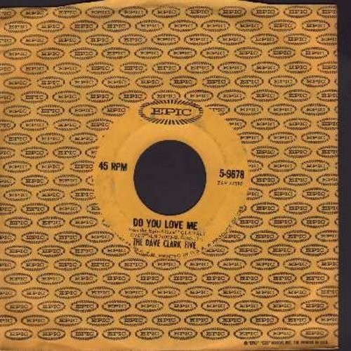 Clark, Dave Five - Do You Love Me/Chaquita (with vintage Epic company sleeve) (wol) - VG7/ - 45 rpm Records
