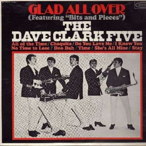 Clark, Dave Five - Glad All Over: Bits And Pieces, Chaquita, Do You Love Me?, Stay (Vinyl MONO LP record) - EX8/EX8 - LP Records