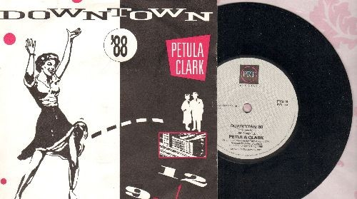 Clark, Petula - Downtown '88/Downtown (Original Version) (British Pressing with picture sleeve, small spindle hole) - NM9/NM9 - 45 rpm Records