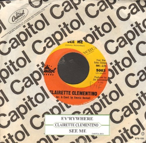 Clementino, Clairette - Ev'rywhere/See Me (ENCHANTING 60s Girl-Sound two-sider!)(with juke box label and company sleeve, wol) - EX8/ - 45 rpm Records