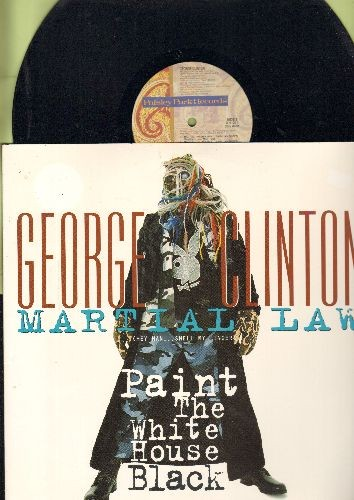 Clinton, George - Martial Law (Hey Man°Smell My Finger)/Paint The White House Balck (12 inch vinyl Maxi Single featuring 8 different Tracks, with picture cover) - NM9/NM9 - Maxi Singles