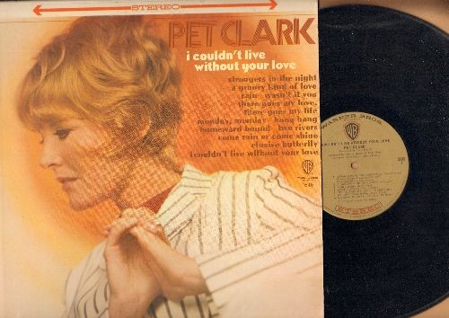 Clark, Petula - I Couldn't Live Without Your Love: Elusive Butterfly, Strangers In The Night, A Groovy Kind Of Love, Monday Monday, Homeward Bound (Vinyl LP record) - NM9/NM9 - LP Records