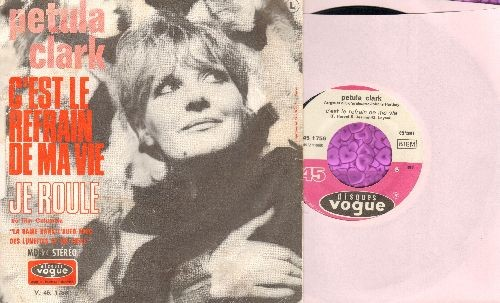 Clark, Petula - C'est Le Refrain De Ma Vie/Je Roule (French Pressing with picture sleeve, sung in French) - NM9/VG7 - 45 rpm Records