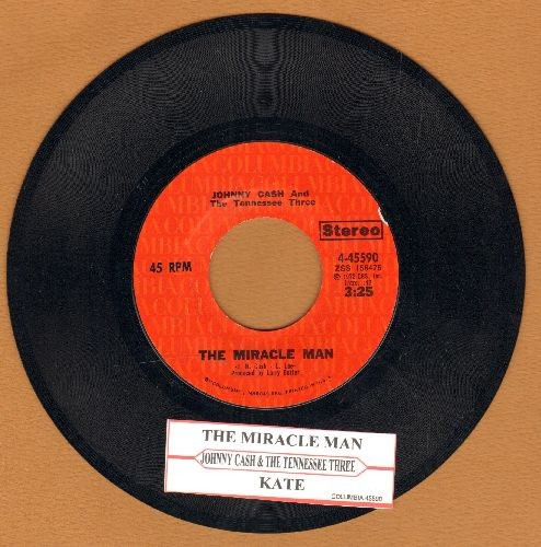 Cash, Johnny & The Tennessee Two - The Miracle Man/Kate (with juke box label) - NM9/ - 45 rpm Records