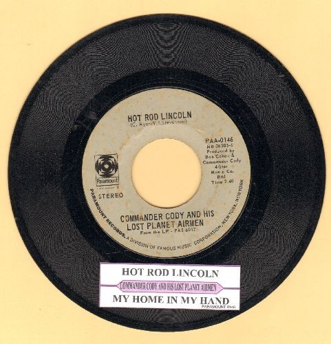 Commander Cody & His Lost Planet Airmen - Hot Rod Lincoln/My Home In The Hand (with juke box label) - VG7/ - 45 rpm Records