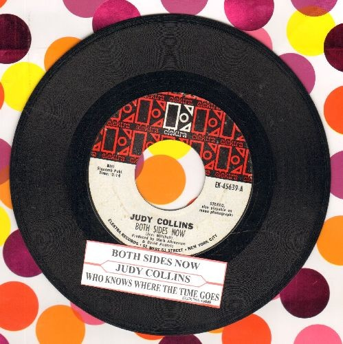 Collins, Judy - Both Sides Now/Who Knows Where The Time Goes (with juke box label) - NM9/ - 45 rpm Records