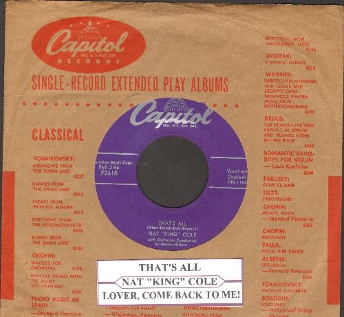 Cole, Nat King - That's All/Lover, Come Back To Me! (with juke box label with vintage Capitol company sleeve) - EX8/ - 45 rpm Records